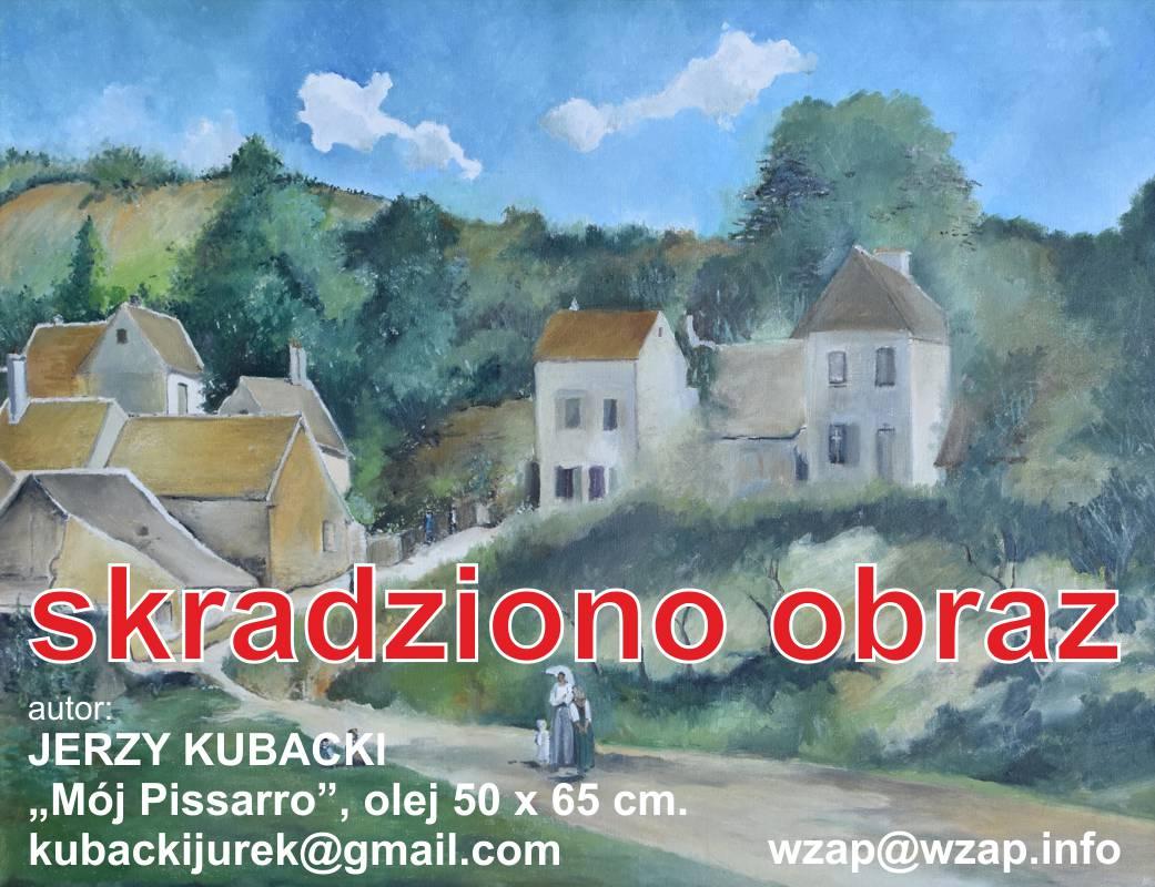 Jerzy Kubacki Mój Pissarro olej 50x65