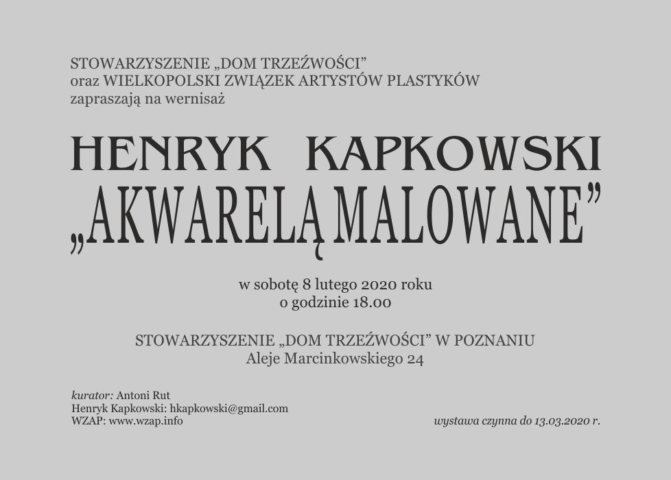 Henryk Kapkowski Akwarelą malowane 2020